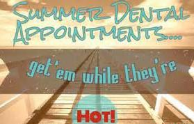 Summer Dental Appointments Jensen Beach FL